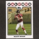MATT RYAN - 2008 Topps Rookie - Boston College Eagles & Atlanta Falcons