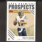 PHILIP RIVERS 2004 Topps Premiere Prospects ROOKIE CARD - NC State & San Diego Chargers