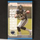 VINCENT JACKSON 2005 Bowman ROOKIE CARD - Chargers & Northern Colorado
