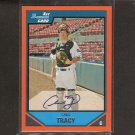 CHAD TRACY - 2007 Bowman Orange AUTOGRAPH ROOKIE CARD - Diamondbacks