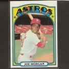 JOE MORGAN - 1972 Topps NM-Mint - Houston Astros, Cincinnati Reds