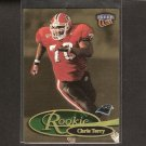 CHRIS TERRY - 1999 Fleer Ultra ROOKIE -Seahawks, Panthers, Chiefs & Georgia Bulldogs