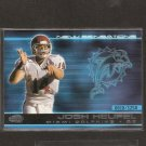 JOSH HEUPEL - 2001 Pacific Invincible New Sensations- Oklahoma Sooners