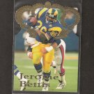 JEROME BETTIS - 1995 Pacific Gold Crown Die Cut - Steelers & Rams