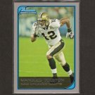 MARQUES COLSTON - 2006 Bowman ROOKIE - Hofstra & Saints