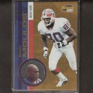 ERIC MOULDS - 2001 Pacific Invincible - Buffalo Bills & Mississippi State Bulldogs