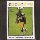 RASHARD MENDENHALL - 2008 Topps RC - Steelers & Illinois Fighting Illini