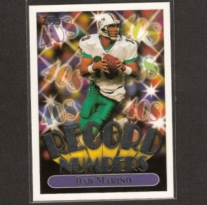 DAN MARINO - 1999 Topps Record Numbers - Miami Dolphins & Pittsburgh Panthers