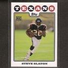 STEVE SLATON - 2008 Topps Rookie - Houston Texans & Mountaineers