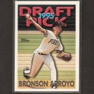 BRONSON ARROYO - 1995 Topps Traded ROOKIE - Red Sox & Cincinnati Reds