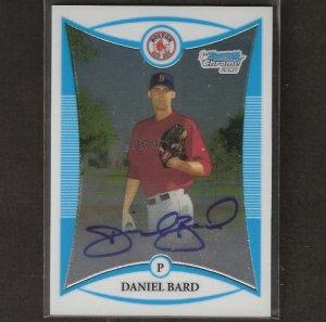 DANIEL BARD - 2008 Bowman Chrome Draft Autograph ROOKIE - Red Sox