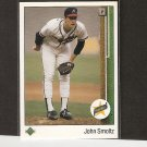 JOHN SMOLTZ - 1989 Upper Deck ROOKIE - Cardinals, Braves