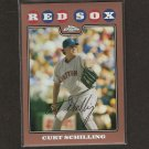 CURT SCHILLING 2008 Topps Chrome BRONZE REFRACTOR - Red Sox