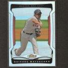 DAISUKE MATSUZAKA 2009 Topps Finest REFRACTOR - Red Sox
