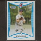 RYAN MORRIS - 2008 Bowman Chrome Refractor Rookie - Indians