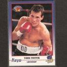 TODD FOSTER - 1991 Kayo Boxing ROOKIE - Mesquita, Texas