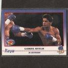 GABRIEL RUELAS - 1991 Kayo Boxing ROOKIE - Arleta, California