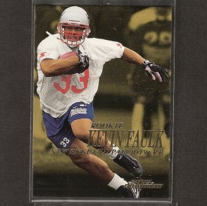 KEVIN FAULK 1999 Skybox Dominion Rookie - LSU & New England Patriots