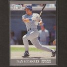 IVAN RODRIGUEZ - 1991 Ultra Update Rookie Card - Astros & Washington Nationals