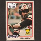 EDDIE MURRAY 1978 O-Pee-Chee RC - Baltimore Orioles