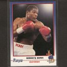 RIDDICK BOWE - 1991 Kayo Boxing ROOKIE - Brooklyn, New York