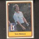 TOM WATSON - 1981 Donruss PGA ROOKIE - Stanford Cardinal