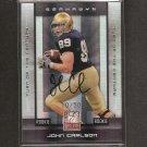 JOHN CARLSON - 2008 Donruss Elite Autograph RC #10/50 - Notre Dame & Cardinals