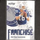 PEYTON MANNING 2010 Score Franchise - Colts & Tennessee Volunteers