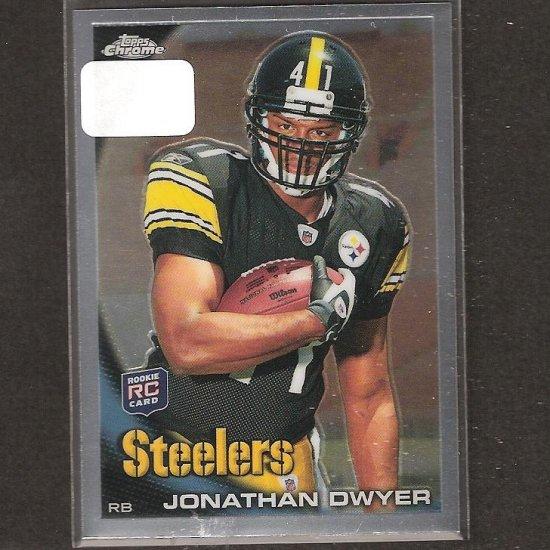 JONATHAN DWYER - 2010 Topps Chrome Rookie - Steelers & Georgia Tech