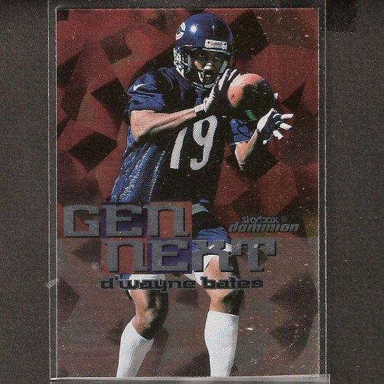 D'WAYNE BATES - 1999 Skybox Dominion Gen Next Rookie - Bears & Northwestern