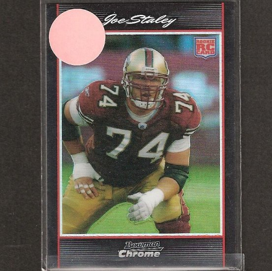 JOE STALEY - 2007 Bowman Chrome REFRACTOR Rookie - 49ers & Central Michigan
