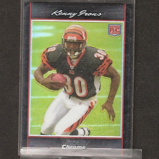 KENNY IRONS - 2007 Bowman Chrome REFRACTOR Rookie - Bengals & Auburn Tigers