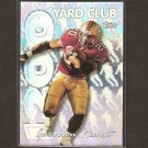 GARRISON HEARST - 1999 Topps 1200 Yard Club - San Francisco 49ers & Georgia Bulldogs