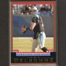 JAKE DELHOMME 2004 Bowman Gold - Panthers, Browns & Louisiana - Lafayette