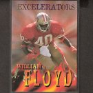 WILLIAM FLOYD 1996 Skybox Impact Excelerators - 49ers & Florida State Seminoles