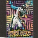 HUGH DOUGLAS 1999 Topps Season's Best - Eagles & Central State