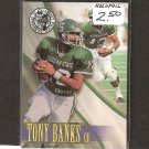 TONY BANKS - 1996 Press Pass Holofoil Rookie- Rams & Michigan State Spartans