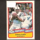 JOHNNY UNITAS - 1989 SWELL Football - Baltimore Colts & Louisville Cardinals