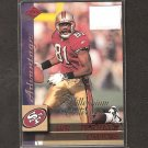 TERRELL OWENS - 1999 Collector's Edge Advantage Millenium Collection - 49ers, Bengals & Chattanooga