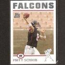 MATT SCHAUB 2004 Topps ROOKIE - Houston Texans & Virginia Cavaliers
