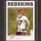 CHRIS COOLEY 2004 Topps ROOKIE - Redskins & Utah State Aggies