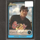 DANIEL CABRERA - 2003 Bowman RC - Orioles & Angels