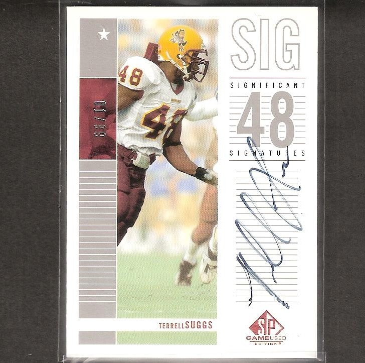 TERRELL SUGGS - 2003 SP Game-Used Autograph Rookie RC #1/99 - Ravens & Arizona State Sun Devils