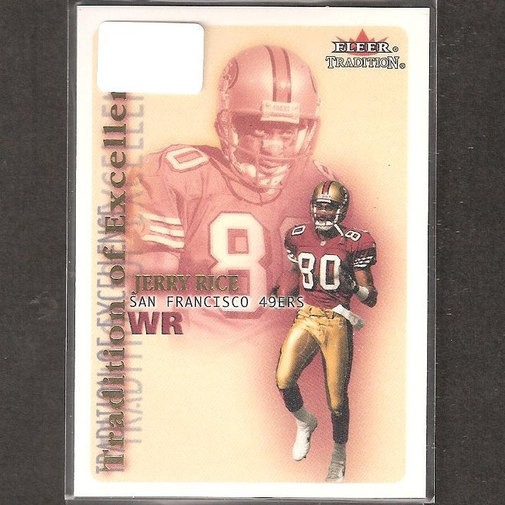 JERRY RICE - 2000 Fleer Tradition of Excellence - 49ers & Mississippi Valley State