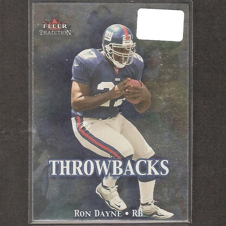 RON DAYNE - 2000 Fleer Tradition Throwbacks - NY Giants & Wisconsin Badgers
