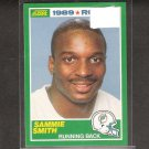 SAMMIE SMITH - 1989 Score ROOKIE Card- Dolphins & Florida State Seminoles