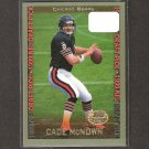 CADE McNOWN - 1999 Topps Collection RC - Chicago Bears & UCLA Bruins