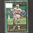 DAN MARINO - 1995 Collector's Choice Chronicles - Dolphins & Pitt Panthers