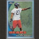 MAJOR WRIGHT 2010 Topps Chrome Refractor Rookie RC - Bears & Florida Gators