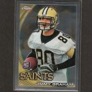 JIMMY GRAHAM 2010 Topps Chrome Rookie RC - Saints & Miami Hurricanes